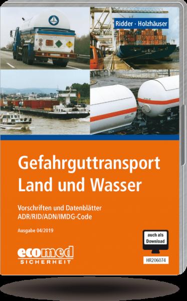 Gefahrguttransport Land und Wasser