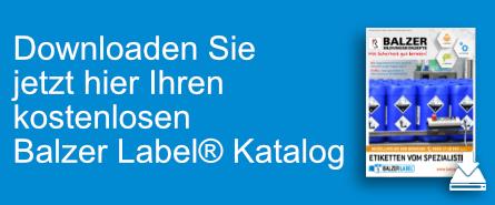 Jetzt Balzer Label® Katalog herunterladen