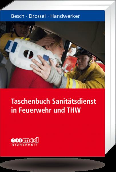 Taschenbuch Sanitätsdienst in Feuerwehr und THW