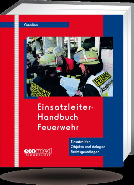 Einsatzleiter-Handbuch Feuerwehr