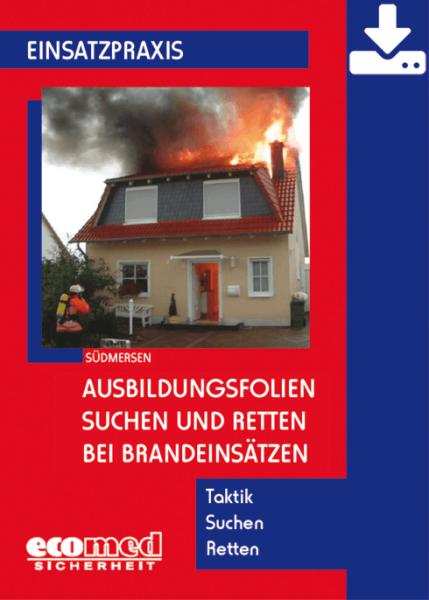 Ausbildungsfolien Suchen und Retten bei Brandeinsätzen