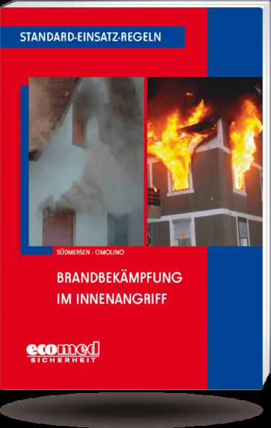 Standard-Einsatz-Regeln: Brandbekämpfung im Innenangriff