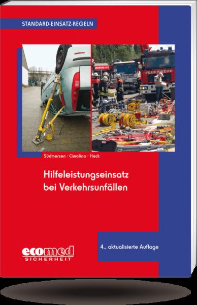 Standard-Einsatz-Regeln: Hilfeleistungseinsatz bei Verkehrsunfällen