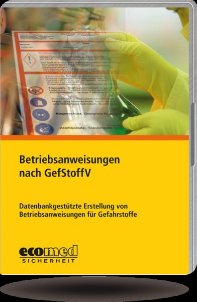 Betriebsanweisungen nach GefStoffV CD-ROM