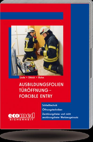 Ausbildungsfolien Türöffnung - Forcible Entry