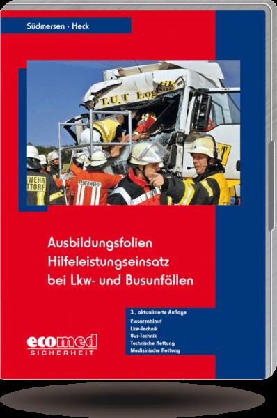 Ausbildungsfolien Hilfeleistungseinsatz bei LKW- und Busunfällen