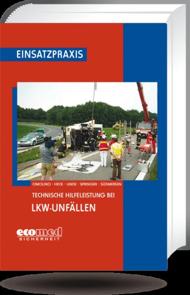 Technische Hilfeleistung bei LKW-Unfällen