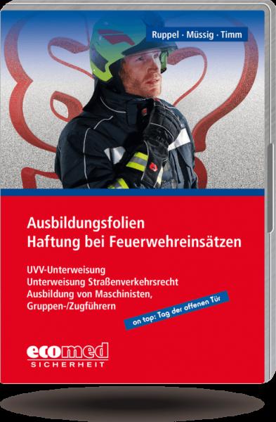 Ausbildungsfolien Haftung bei Feuerwehreinsätzen