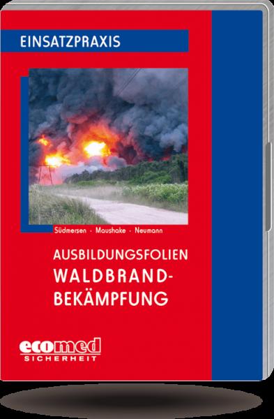Ausbildungsfolien Waldbrandbekämpfung