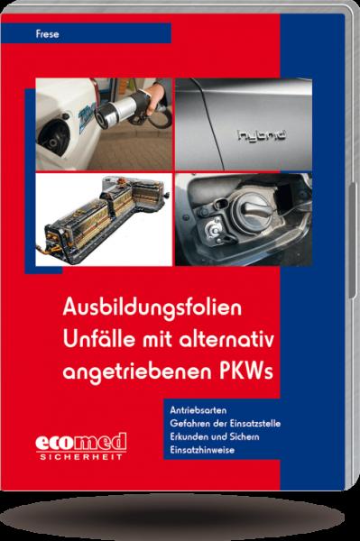 Ausbildungsfolien Unfälle mit alternativ angetriebenen PKWs