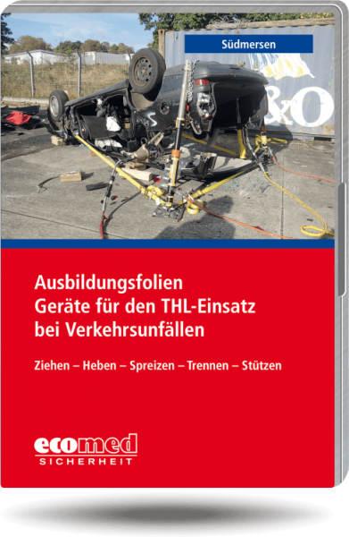 Ausbildungsfolien Geräte für den THL-Einsatz bei Verkehrsunfällen