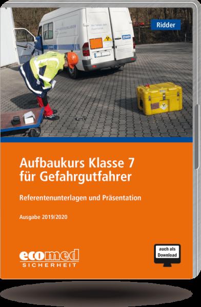 Aufbaukurs für Gefahrgutfahrer Klasse 7 2019 CD-ROM